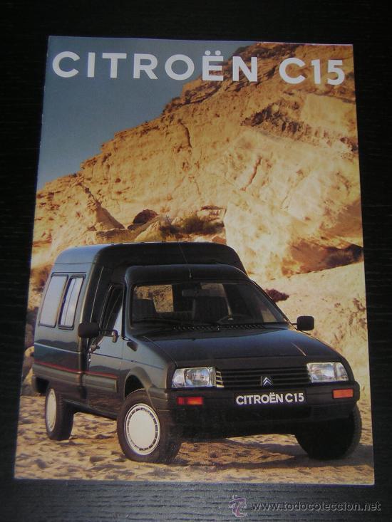 CITROEN C15 - CATALOGO PUBLICIDAD ORIGINAL - 1993 - ESPAÑOL (Coches y Motocicletas Antiguas y Clásicas - Catálogos, Publicidad y Libros de mecánica)