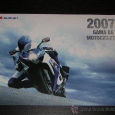 Coches y Motocicletas: SUZUKI GAMA MOTO - CATALOGO PUBLICIDAD ORIGINAL - 2007 - ESPAÑOL. Lote 18142919