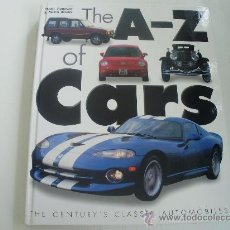 Coches y Motocicletas: THE A-Z OF CARS - THE CENTURY´S CLASSIC AUTOMOBILES. Lote 23509500