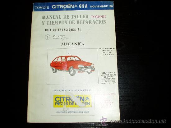 MANUAL DE TALLER Y TIEMPOS DE REPARACION CITROEN GSA. TOMO III.NOVIEMBRE 1980. (Coches y Motocicletas Antiguas y Clásicas - Catálogos, Publicidad y Libros de mecánica)