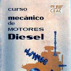 Coches y Motocicletas - LIBRO DE CEAC CURSO MECANICO DE MOTORES DIESEL Nº 1 1960 - 19341532