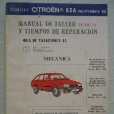 Coches y Motocicletas - MANUAL DE TALLER Y TIEMPOS DE REPARACIÓN - CITROEN GSA - TOMO IV - AÑO 80. - 27590317