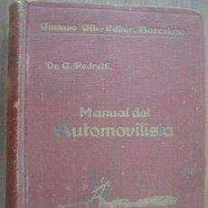 Coches y Motocicletas: MANUAL PRÁCTICO DEL AUTOMOVILISTA. PEDRETTI, G. 1932, GUSTAVO GILI. Lote 19783673