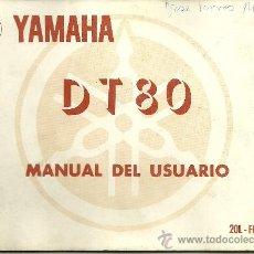 Coches y Motocicletas: YAMAHA DT 80 MANUAL DEL USUARIO 84 ORIGINAL. Lote 19820082