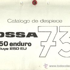 Coches y Motocicletas: OSSA CATALOGO DESPIECE 250 ENDURO INCLUYE 250 EU 73 ORIGINAL. Lote 19824312