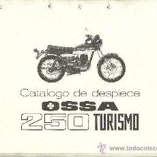 Coches y Motocicletas: OSSA CATALOGO DE DESPIECE 250 TURISMO ORIGINAL. Lote 19824545