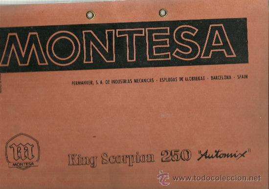 MONTESA KING SCORPION 250 AUTOMIX PERMANYER ESPLUGAS DE LLOBREGAT SOLO PARA MECANICOS ORIGINAL (Coches y Motocicletas Antiguas y Clásicas - Catálogos, Publicidad y Libros de mecánica)