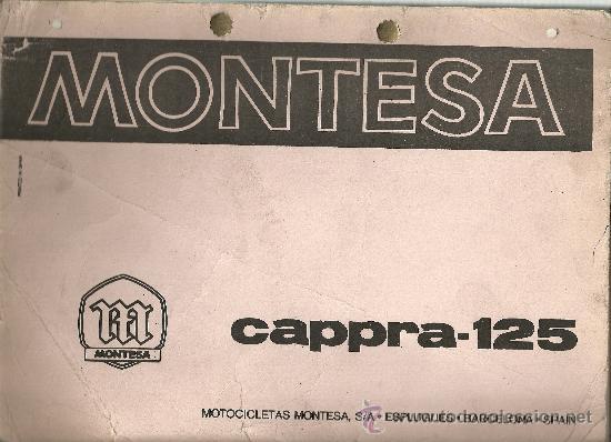 MONTESA CAPPRA 125 MOTOCICLETAS ESPLUGAS DE LLOBREGAT SOLO PARA MECANICOS ORIGINAL (Coches y Motocicletas Antiguas y Clásicas - Catálogos, Publicidad y Libros de mecánica)