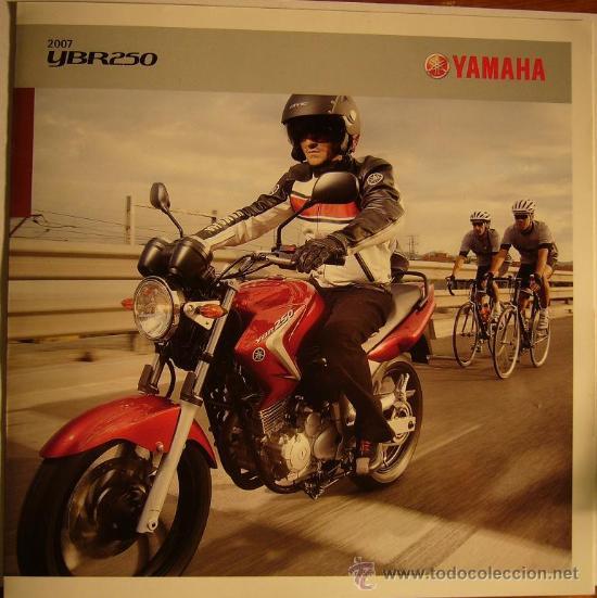 CATALOGO MOTO MOTOCICLETA YAMAHA YBR 250, 2007 (Coches y Motocicletas Antiguas y Clásicas - Catálogos, Publicidad y Libros de mecánica)