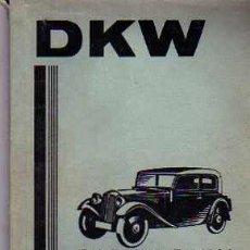 Coches y Motocicletas: MANUAL DE INSTRUCCIONES DKW 32 ALEMAN . Lote 20201035