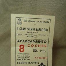 Coches y Motocicletas: ENTRADA GENERAL, APARCAMIENTO DE COCHE, II GRAN PREMIO DE BARCELONA, FORMULA 2 Y 3, 1967. Lote 20233824