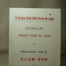 Coches y Motocicletas: TRIPTICO, REGLAMENTO, 1º I RALLYE CLUB 600 VALENCIA - FERIA DE JULIO 1965, SEAT 600, COCA COLA. Lote 20234526