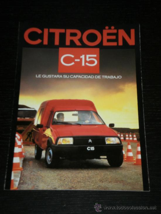 CITROEN C 15 - CATALOGO PUBLICIDAD ORIGINAL - 1986 - ESPAÑOL (Coches y Motocicletas Antiguas y Clásicas - Catálogos, Publicidad y Libros de mecánica)