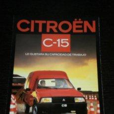 Coches y Motocicletas: CITROEN C 15 - CATALOGO PUBLICIDAD ORIGINAL - 1986 - ESPAÑOL. Lote 20236042