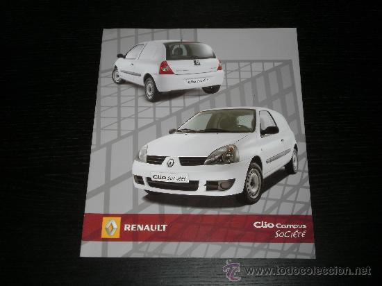 RENAULT CLIO CAMPUS SOCIETE - CATALOGO PUBLICIDAD ORIGINAL - 2007 - ESPAÑOL (Coches y Motocicletas Antiguas y Clásicas - Catálogos, Publicidad y Libros de mecánica)