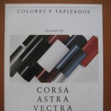 Coches y Motocicletas: OPEL COLORES Y TAPIZADOS.CATALOGO ORIGINAL.AÑO 91. ESPAÑOL. Lote 20706100