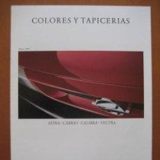 Coches y Motocicletas: OPEL COLORES Y TAPIZADOS.CATALOGO ORIGINAL.AÑO 94. ESPAÑOL. Lote 20706123