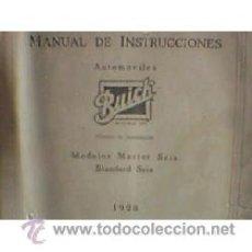 Coches y Motocicletas: MANUAL ORIGINAL DE INSTRUCCIONES DE BUICK 1928 6 CILINDROS EN CASTELLANO. Lote 20829749