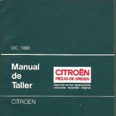 Coches y Motocicletas - MANUAL DE TALLER CITROEN. DICIEMBRE 1988. CITROËN 2 CV, DYANE, MEHARI, GS, GSA, VISA, BX, LNA Y AX. - 21458177