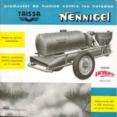 Coches y Motocicletas: FOLLETO PUBLICIDAD Y CARACTERÍSTICAS DE PRODUCTOR DE HUMOS CONTRA HELADAS TAISSA NENNIGEL. Lote 26827003