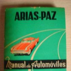 Coches y Motocicletas - LIBRO ARIAS PAZ AUTOMOVIL MANUAL DE AUTOMOVILES 1969 EDICION 37 - 40407555