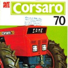 Coches y Motocicletas: FOLLETO DESPLEGABLE PUBLICIDAD Y CARACTERISTICAS DE TRACTOR SAME CORSARO. Lote 27367401
