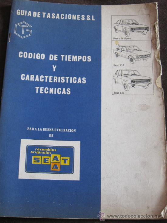 QUEXIGAL - COCHES CLASICOS - AUTOMOVIL - MANUAL DE TALLER SEAT 124 SPORT, 132, 131 (Coches y Motocicletas Antiguas y Clásicas - Catálogos, Publicidad y Libros de mecánica)