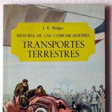 Coches y Motocicletas - LIBRO HISTORIA DE LOS TRANSPORTES TERRESTRES - 27486328