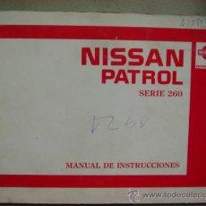 Coches y Motocicletas: MANUAL UTILIZACION INSTRUCCIONES NISSAN PATROL SERIE 260 1987. Lote 22423852