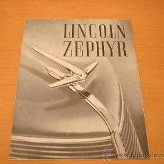 Coches y Motocicletas: LINCOLN ZEPHYR CATALOGO ORIGINAL AÑOS 30 FORD MOTOR IBERICA. Lote 22947822
