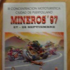 Coches y Motocicletas: PROGRAMA CONCENTRACION MOTOTURISTICA PUERTOLLANO 1997 MINEROS MOTO. Lote 23609172