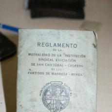 Coches y Motocicletas: REGLAMENTO DE LA MUTUALIDAD DE SAN CRISTOBAL-CHOFERS MANRESA-BERGA DECADA 1940. Lote 26750239