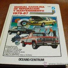 Coches y Motocicletas: TOMO Nº 5.-MANUAL GASOLINA DE REPARACION Y MANTENIMIENTO 1973-1987 AUTOM. Y CAMION.. Lote 25443283