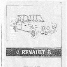 Coches y Motocicletas: MANUAL DE USO Y ENTRETENIMIENTO + DESPIECE DEL RENAULT 8 TS. Lote 35888427