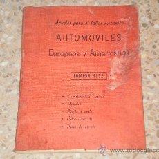 Coches y Motocicletas: LIBRO AUTOMOVILES EUROPEOS Y AMERICANOS , EDICION DE 1972 . LEER DESCRIPCION .. Lote 27001094