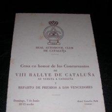 Voitures et Motocyclettes: AUTOMOVILISMO, VIII RALLYE DE CATALUÑA ,CENA EN HONOR DE LOS CONCURSANTES Y REPARTO DE PREMIOS,. Lote 26101296