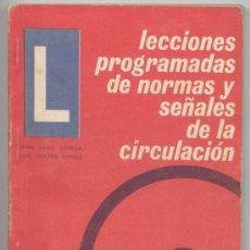 Coches y Motocicletas: LECCIONES PROGRAMADAS DE NORMAS Y SEÑALES DE CIRCULACION - 1976. Lote 26242268