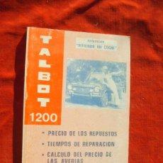 Coches y Motocicletas: TALBOT 1200,PRECIO DE REPUESTOS,TIEMPOS DE REPARACION,CALCULO DEL PRECIO AVERIAS,1980. Lote 27701582