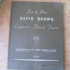 Coches y Motocicletas: LISTA DE PIEZAS DEL TRACTOR DIESEL CROPMASTER DAVID BROWN,AÑO 1950,154 PAGINAS,EN INGLES. Lote 27840329