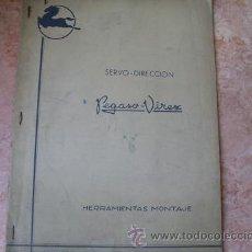 Coches y Motocicletas: CATALOGO HERRAMIENTAS DE MONTAJE DE LA SERVO-DIRECCION DE PEGASO-VIREX,AÑO 1958. Lote 27840854