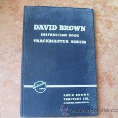 Coches y Motocicletas: MANUAL DE INSTRUCCIONES TRACTORES TRACKMASTER SERIES DAVID BROWN,2ª EDICION,AÑOS 50,EN INGLES. Lote 27840990