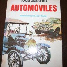 Coches y Motocicletas: TODA CLASE DE AUTOMÓVILES - EDITORIAL MOLINO - 1973. Lote 27967271
