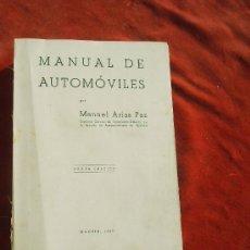 Coches y Motocicletas: MANUAL DE AUTOMOVILES 1945,6 EDICION,MANUEL ARIAS PAZ. Lote 28031476