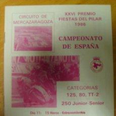 Coches y Motocicletas: PROGRAMA OFICIAL MOTOCICLISMO XVI GRAN PREMIO DEL PILAR ZARAGOZA 1986 CAMPEONATO DE ESPAÑA. Lote 53877406