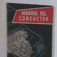 Coches y Motocicletas: MANUAL DEL CONDUCTOR. Lote 28262422