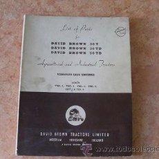 Coches y Motocicletas: LISTA DE PIEZAS TRACTOR DAVID BROWN MODELOS 30T,30TD Y 50TD,EN INGLES,AÑOS 50. Lote 28264932