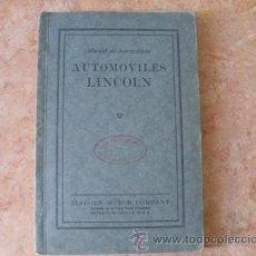 Coches y Motocicletas: MANUAL DE INSTRUCCIONES AUTOMOVILES LINCOLN,DE LINCOLN MOTOR COMPANY,5ª EDICION,OCTUBRE DE 1925. Lote 28289639