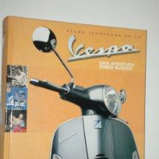 Coches y Motocicletas: VESPA ATLAS ILUSTRADO DE LA VESPA. Lote 28555814