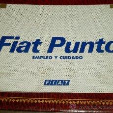 Coches y Motocicletas: FIAT PUNTO. MANUAL DE EMPLEO Y CUIDADO.. Lote 28788355