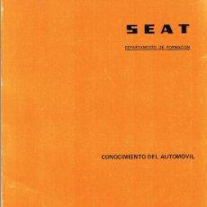 Coches y Motocicletas: SEAT - DEPARTAMENTO DE FORMACIÓN - CONOCIMIENTO DEL AUTOMÓVIL - 1978. Lote 28923336